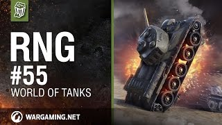 RNG # 55 World Of Tanks