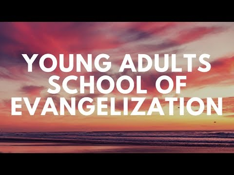 Young Adults School of Evangelisation Promo