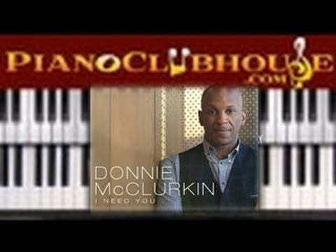 🎹  Donnie McClurkin - I NEED YOU (easy gospel piano lesson tutorial)
