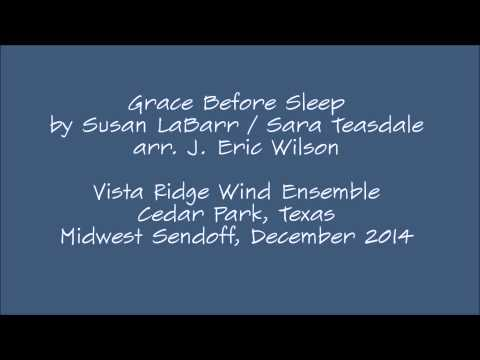 Vista Ridge Wind Ensemble - Grace Before Sleep