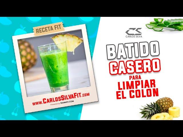 RECETA FIT - BATIDO CASERO PARA LIMPIAR EL COLON