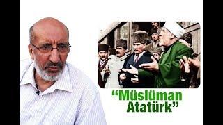 """Abdurrahman Dilipak   """"Müslüman Atatürk"""""""