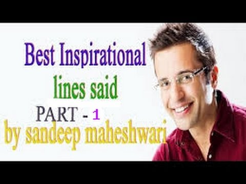 Best Inspirational Lines Quotes Said By Sandeep Maheshwari Best