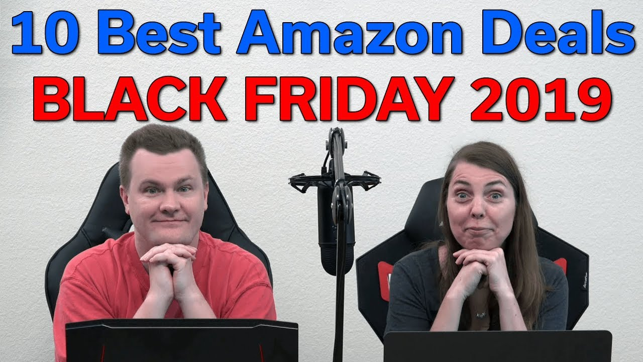 10 Best Amazon Deals Black Friday Cyber Monday 2019