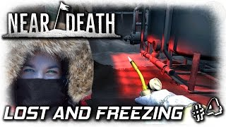 Near Death | Lost And Freezing | EP4 | Let's Play Near Death Gameplay