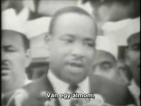 """Martin Luther King Jr. - I have a dream (HunSub) """"Van egy álmom"""""""