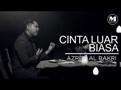 Azren Albakri - Cinta Luar Biasa
