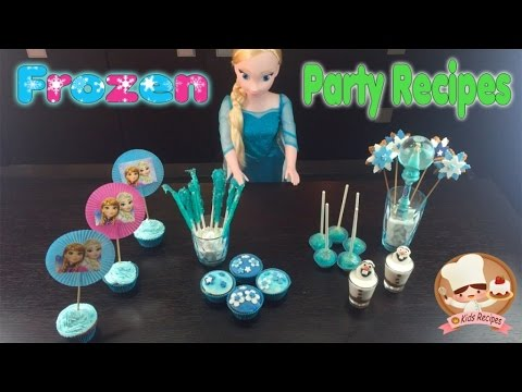 HOW TO ORGANIZE A FROZEN PARTY FOR KIDS // Many Recipes for an amazing kids party #Elsa and Anna