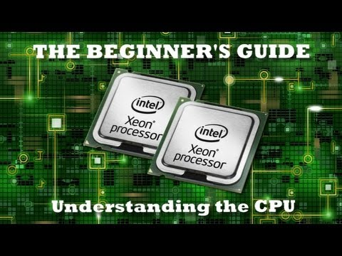 Understanding the CPU for beginners