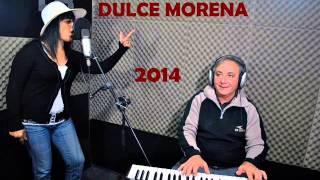 Dulce Morena - La mazcara