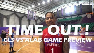 Time Out #53: CLS Knights Indonesia and Tanduay Alab Pilipinas Game Preview!