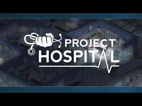 Let's play! | Project Hospital #1 |