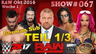 WWE 2K17 | Show #067 RAW - Part 1 | 🔥BamBam's Universe🔥 | PS4 Gameplay [German Sub]