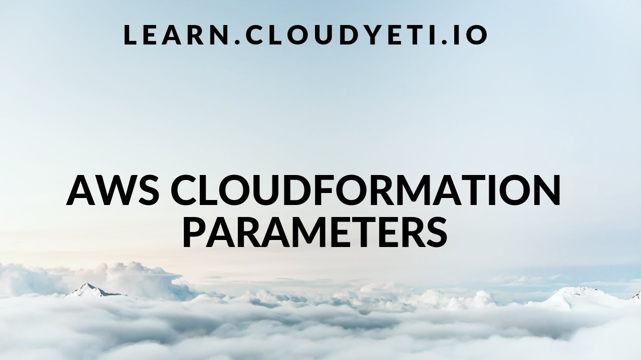AWS Cloudformation Parameters tutorial | Beginner tutorial | Cloudformation  Series Part 5