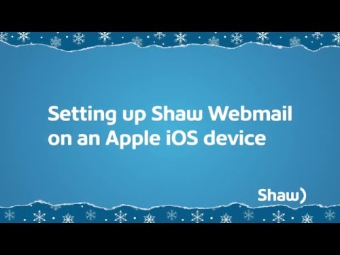 How To Set Up Shaw Webmail On IOS Devices | Shaw Support