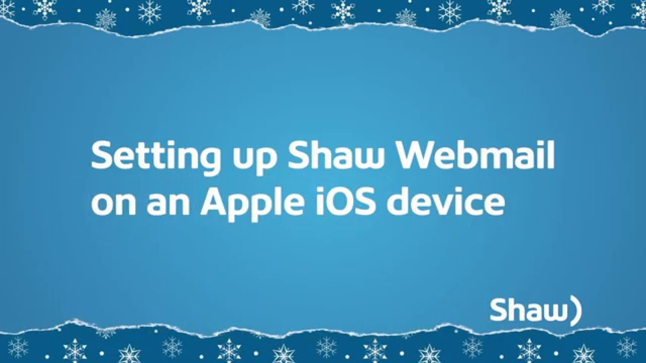 How to set up shaw webmail on iphone 5