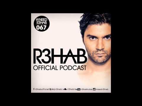 R3HAB - I NEED R3HAB 067
