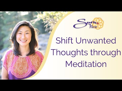 A Simple Meditation Technique to Shift Unwanted Thoughts | SuraCenter.com