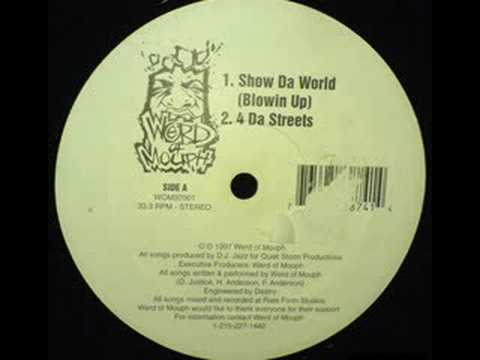 Werd Of Mouph - Show Da World / 4 Da Streets