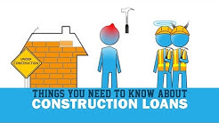 What You Need To Know About Construction Loans
