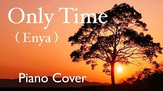 Only Time (Enya) - Piano Cover by Mille