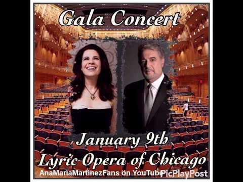 Ana María Martínez & Plácido Domingo - Lyric Opera of Chicago Gala Concert - 1/9/16