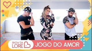 Baixar Jogo do Amor - MC Bruninho - Lore Improta | Coreografia