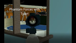 Roblox Phantom Forces with Tyler!