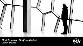 Blast Tone feat. Narjisse Meziani - Lost In Silence (Original Mix)