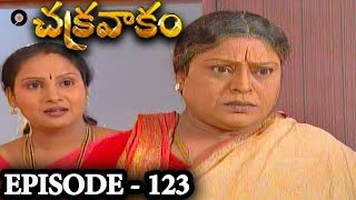 Episode 123 | Chakravakam Telugu Daily Serial