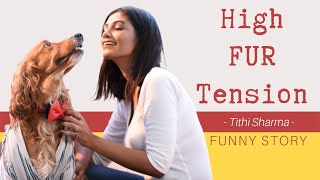 Vet Visit With My Doggo   Tithi Sharma   Funny Dog Video