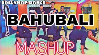 BAHUBALI MASHUP || BOLLYHOP DANCE|| CHOREOGRAPHy||LAVISH MJKK