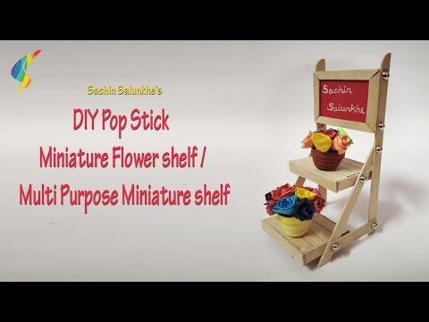 DIY Pop stick Miniature Flower shelf / Pop Stick Showpiece