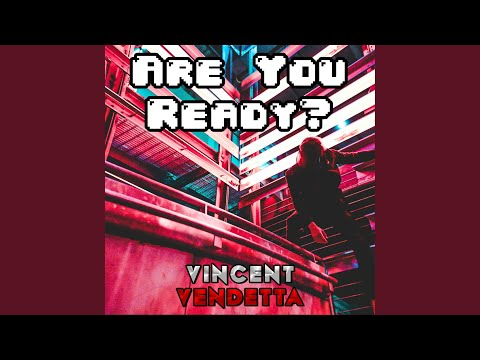 Are You Ready? (feat. CDNThe3rd)