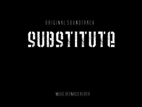 Substitute - Original Soundtrack