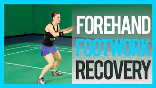Badminton Footwork Lesson 03 - Forehand Footwork Recovery