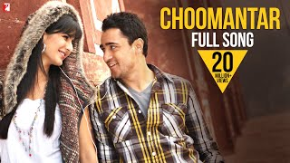 Choomantar - Full Song | Mere Brother Ki Dulhan | Imran Khan | Katrina Kaif | Benny | Aditi Singh