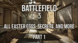 Battlefield 3 - All Easter Eggs, Secrets, and More (Part 1)