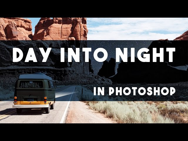 How To Transform Day Into Night In Photoshop