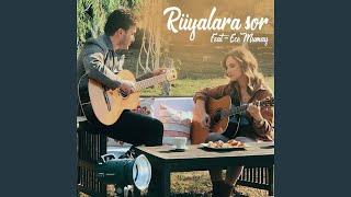 Ruyalara Sor  feat  Ece Mumay   Akustik  Resimi