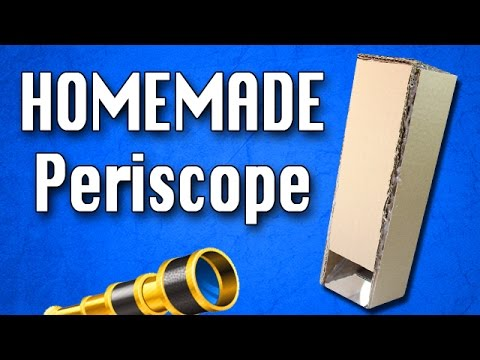 How To Make A Periscope Homemade Diy