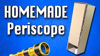 How To Make a Periscope | Homemade Periscope DIY