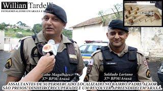 Comando 190 Araxá - Assaltantes de supermercado são presos e arma apreendida em Araxá.