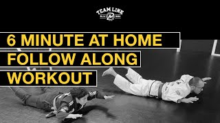 6 MINUTE AT HOME - FOLLOW ALONG - BJJ WORKOUT
