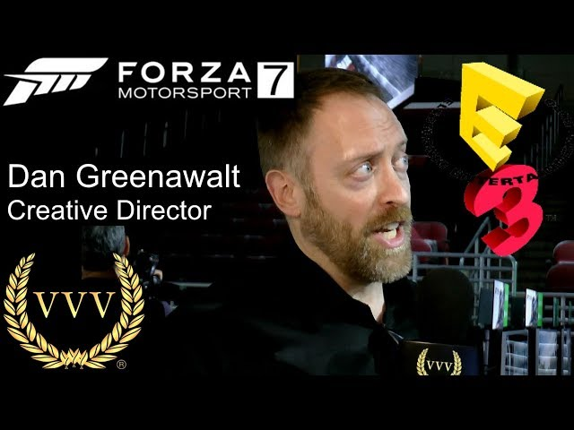 Forza Motorsport 7 - Dan Greenawalt Interview E3 2017