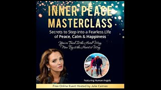 'We Are Human Angels'  + Julie Cairnes · Inner Peace MasterClass InnerView