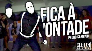 Baixar PEDRO SAMPAIO - Fica À Vontade (COREOGRAFIA) Cleiton Oliveira / IG: @CLEITONRIOSWAG