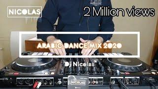 Arabic Dj Mix Dance mix by Dj Nicolas 2020 | ميكس عربي رقص