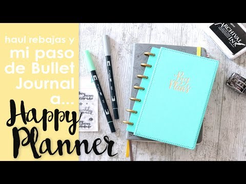 Haul compritas y Happy Planner, mi sustituto del Bullet Journal