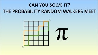 Can You Solve The Probability Two Random Walkers Meet? A Strange Way To Approximate Pi